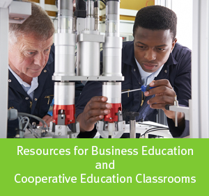 Resources for Business Education and Cooperative Education Classrooms